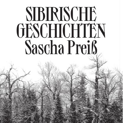 """erschienen: """"Sibirische Geschichten"""""""